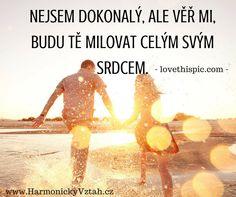 Krásně řečeno. Více na http://HarmonickyVztah.cz