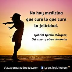 Lego, legi, lectum: Citas literarias. García Márquez