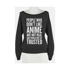 People Who Don't Like Anime ❤ liked on Polyvore featuring tops, t-shirts, graphic shirts, graphic t shirts, long sleeve shirts, long sleeve graphic tees and cartoon t shirts