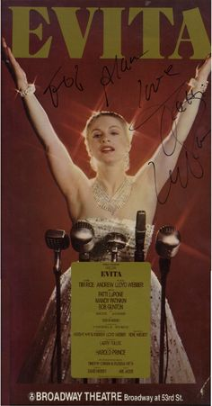 EVITA: A colour 13.5 x 21.5 poster issued to promote the Andrew Lloyd Webber and Tim Rice musical Evita at the Broadway Theatre, New York, featuring an image of American Actress and Singer Patti LuPone standing in a three quarter length pose in costume as Eva Peron. Signed and inscribed by LuPone in bold black ink to a light area of the image.  LuPone won the Tony Award for Best Actress in a Musical for her role as Eva Peron in the original Broadway production of Evita in 1979.