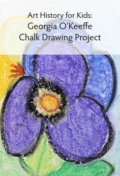 Teach kids about Georgia O'Keeffe with this easy chalk drawing project.