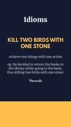 achieve two things with one action English Idioms, English Vocabulary, English Grammar, English Language, English Writing Skills, Learning English, Idioms And Phrases, Improve English, Advanced English