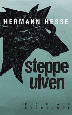 "Cover of Danish edition of Herman Hesse's ""Steppenwulfe""."