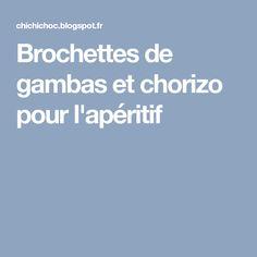 Brochettes de gambas et chorizo pour l'apéritif