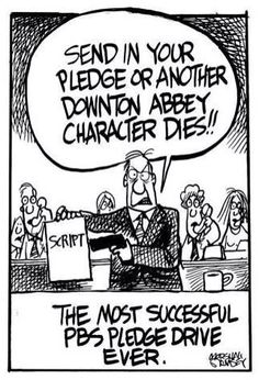 The most successful PBS pledge drive ever.funny, but can I point out that PBS has no control over the plot of Downton? It's a BBC show! Make Me Happy, Make Me Smile, Downton Abbey Characters, Fandoms, Miss Marple, Haha Funny, Funny Stuff, Funny Things, Nerd Stuff