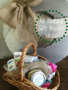All Natural Gift Basket Ideas #NaturalGoodness #ad