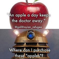 Doctor Who - Funny! NO more apples a for me, so i can meet David Tennant!!