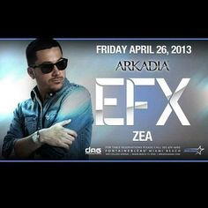 "Fridays @Arkadia Brings You DJ EFX & DJ ZEA To Get On The Vip List Simply Text ""Arkadia"" to 786.942.2097"