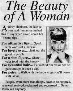 The Beauty of A Woman: Beauty Tips by Audrey Hepburn ~ vintage everyday Audrey Hepburn Quotes, Audrey Hepburn Style, The Words, Quotes To Live By, Me Quotes, Religion Catolica, Lovely Eyes, Decir No, Positive Quotes
