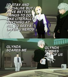 That's because Glynda is Tex and Tex is a bit of a bad ass.