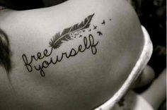 Free Yourself Feather Tattoo