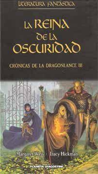 Crónicas de la Dragonlance III La Reina de la Oscuridad - Margaret Weis y Tracy Hickman