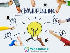 Fund Your Dreams via whatsfund.com #crowdfunding