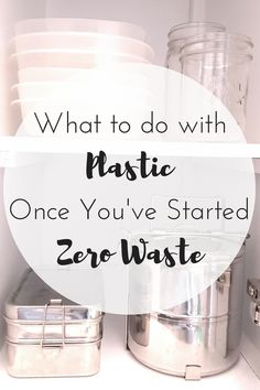 I've seen the question of what to do with the plastic in your home once you've started the zero waste journey several times. There's this assumption that once you commit to going zero waste you …