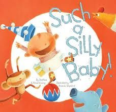 Such a Silly Baby by Steffanie Lorig book jacket