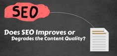 Does SEO Improves or Degrades the Content Quality? Seo News, Portal, Company Logo, Content, Number, Writing, Feelings, Being A Writer