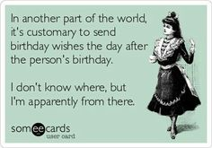 Httpsomeouq1zfv newest ecards pinterest ecards free free and funny birthday ecard in another part of the world its customary to send birthday wishes a day after the persons birthday bookmarktalkfo Choice Image
