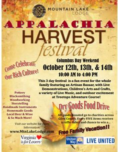 Appalachia Harvest Festival - Three Days - Sat, Oct. 12th - Mon, Oct 14th at Mountain Lake Lodge. Fun for the whole family.