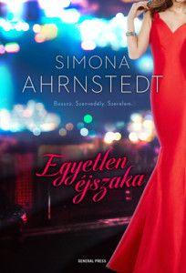Simona Ahrnstedt: Egyetlen éjszaka Good Books, My Books, Romance Books, Reading Lists, Fan Art, Neon Signs, Cover, Playlists, Fanart