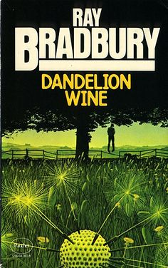 "A Ray Bradbury Top Ten must-read list ""Dandelion Wine"" Good Books, Books To Read, My Books, Dandelion Wine Ray Bradbury, Ray Bradbury Books, Book Cover Art, Book Covers, Sci Fi Books, Weird Stories"