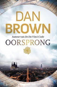 Oorsprong is de thriller van megabestselling auteur Dan Brown, die we allemaa. Dan Brown, Cgi, Robert Langdon, Guggenheim Bilbao, Books To Read, My Books, Maya Banks, Christine Feehan, Sylvia Day