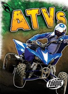 ATVs (Paperback) (Torque Books: Cool Rides) « AUTOMOTIVE PARTS & ACCESSORIES AUTOMOTIVE PARTS & ACCESSORIES