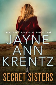 Secret Sisters by Jayne Ann Krentz. December 2015 #FuturisticFriday selection from T @ Traveling With T. #mystery #suspense