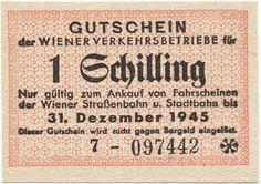 1 Schilling 1945 (Notgeld für Wiener Nahverkehr) Banknote, Baking Ingredients, Vienna, Cookie Dough, Objects, History, Retro, Art, Stamps
