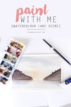 Paint With Me: Watercolour Lake Scene for Beginners | Wonder Forest: Design Your Life.
