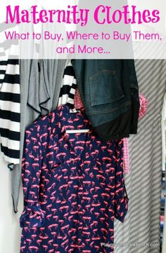 Maternity Clothes - What to Buy, Where to Buy Them and More... Are you expecting? Are your jeans starting to get too tight? It's time for maternity clothes - check out our favorite picks and where to buy them.