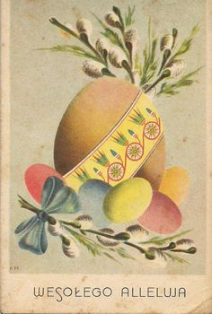 Old Easter Post Card — Wesołego Alleluja,  1939  (674x1000)