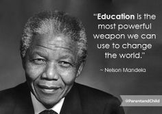 Today we remember one of Nelson #Mandela's most powerful #quotes on #education.