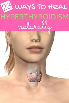 23 Ways to Heal Hyperthyroidism Naturally | Real Food Heals