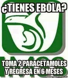 IMSS: Tienes ebola? Toma 2 paracetamoles y regresa en 6 meses