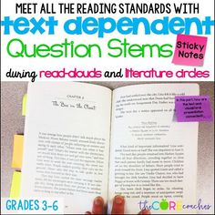 Print text dependent question stems on sticky notes. A teacher trick to meeting all of the RI or RL standards during upper elementary read-alouds or literature circles. Grades 3-6