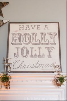 Have a Holly Jolly Christmas! Love that sign!