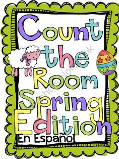 Count the Room: Spring Edition SPANISH VERSION from The Tutu Teacher on TeachersNotebook.com (23 pages)  - This game is a great way for students to practice 1:1 correspondence, addition, number sentences, as well as numerical fluency. This version is in Spanish.