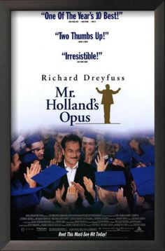 Mr. Holland's Opus...One of the Best Movies Ever!!