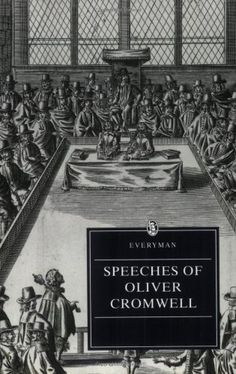 Speeches of Oliver Cromwell edited by Ivan Roots