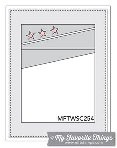 MFT Card Challenges: Wednesday Sketch Challenge - Sketch 254   #mftstamps