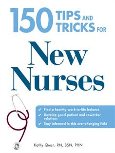 Cover of 150 Tips and Tricks for New Nurses
