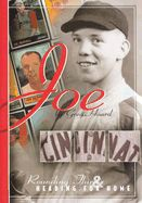 """Joe: Rounding Third and Heading for Home"" by Greg Hoard. Born and raised in Hamilton, Ohio, Joe Nuxhall was the youngest baseball player in MLB history and longtime radio announcer for the Cincinnati Reds."