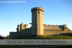 Thema ridders en kastelen - Lespakket - thema's, lesideeën en informatie - onderwijs aan kleuters Warwick Castle, Dragon Knight, Primary School, Willis Tower, Middle Ages, Fairy Tales, England, History, Building