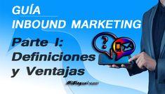 Guía Inbound Marketing (Parte 1): Definiciones y Ventajas Primera parte de la guía dedicada al Inbound Marketing. Conoce qué es, las excelentes ventajas que conlleva, y los resultados que se obtienen con su uso. Canal E, Inbound Marketing, Company Logo, Tech Companies, Parts Of The Mass