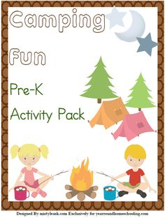 Free Camping Fun Pre-K Activity Pack - http://www.yearroundhomeschooling.com/free-camping-fun-pre-k-activity-pack/