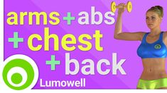 Exercises to tone your arms, ABS, chest and back at home. ⦿ Calorie Burn: 70 - 150 ⦿ Frequency: do the workout 4 times a week  - Lumowell Android Fitness Ap...