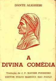 GOTAS DE CULTURA UNIVERSAL: A DIVINA COMÉDIA - de Dante Alighieri