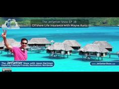 Awesome Life insurance quotes 2017: The Jet Setter Show EP 38 Wayne kurtz - Offshore Life Insurance ... EnterTainMent Videos Check more at http://insurancequotereviews.top/blog/reviews/life-insurance-quotes-2017-the-jet-setter-show-ep-38-wayne-kurtz-offshore-life-insurance-life-insurance-entertainment-videos/