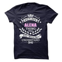 ALENA T Shirts, Hoodies. Check price ==► https://www.sunfrog.com/Names/ALENA-59395449-Guys.html?41382