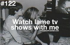 Você assiste programas de tv ruins comigo